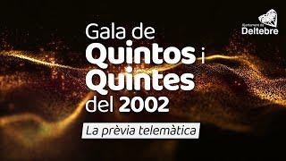 ⭐ Prèvia telemàtica de la Gala de Quintos i Quintes del 2002
