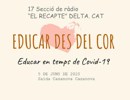 Educar des del cor: Educar en temps de COVID-19